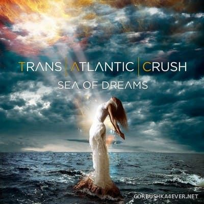 Trans Atlantic Crush - Sea Of Dreams [2018]