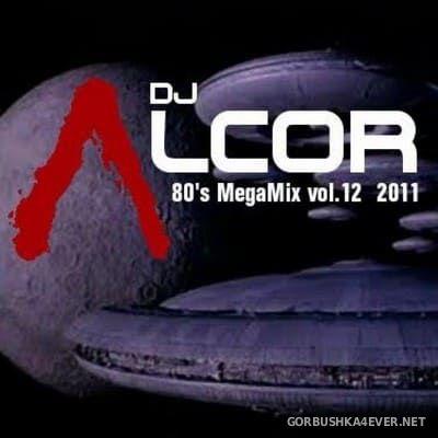 DJ Alcor - 80s Mega Mix vol 12 [2011]