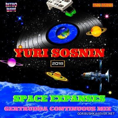 Yuri Sosnin - Space Expanses Continuous Mix 2018