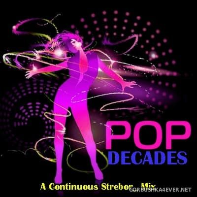 Pop Decades [2018] by Strebor