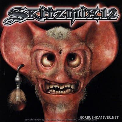 Skitzmix 12 [2002] Mixed By Nick Skitz