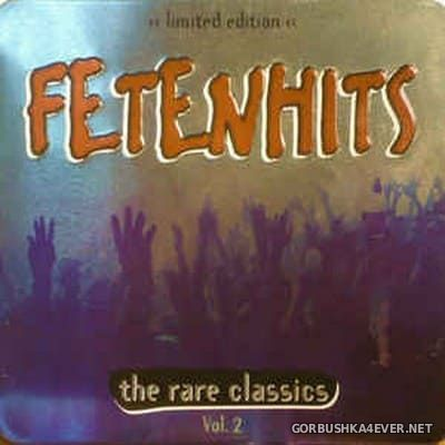 Fetenhits - The Rare Classics vol 2 [2010] / 2xCD