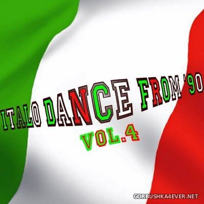 Italo Dance From 90 vol 4 (Rarity Collection Oldies Tunes) [2010]