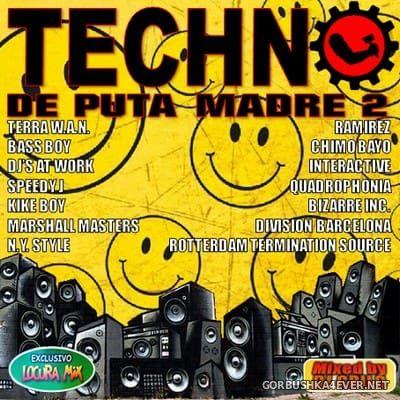 Techno - De Puta Madre 2 [2018] / 2xCD / Mixed by DJ Grilo