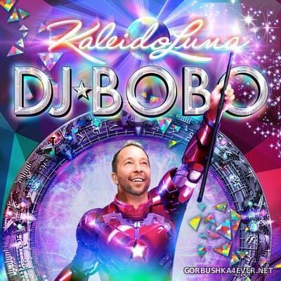 DJ Bobo - Kaleidoluna [2018]