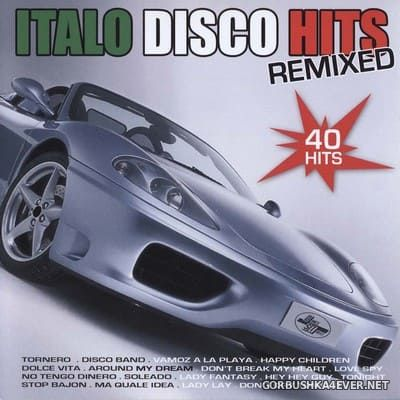 [Dance Street] Italo Disco Hits Remixed [2008] / 2xCD