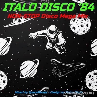 DJ SpaceMouse - 1984 Italo Disco Megamix [2018]