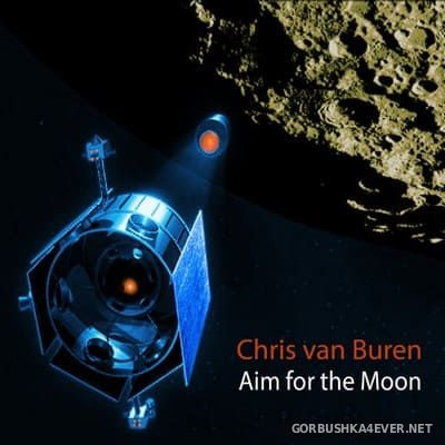 Chris van Buren - Aim for the Moon [2015]