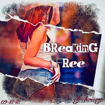 DJ Chrissy - Breaking Free [2018]