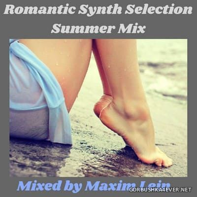 Romantic Synth Selection Summer Mix [2018]