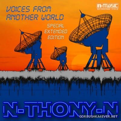 N-THONY-N - Voices From Another World [2018]