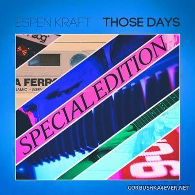 Espen Kraft - Those Days (Special Edition) [2017]