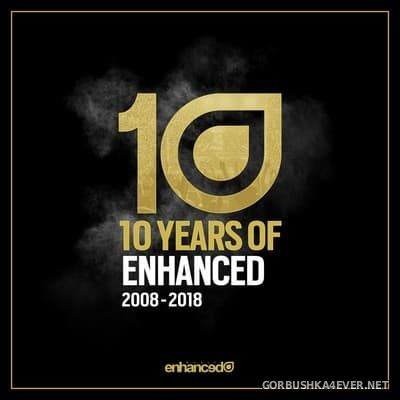 10 Years of Enhanced 2008-2018 [2018]