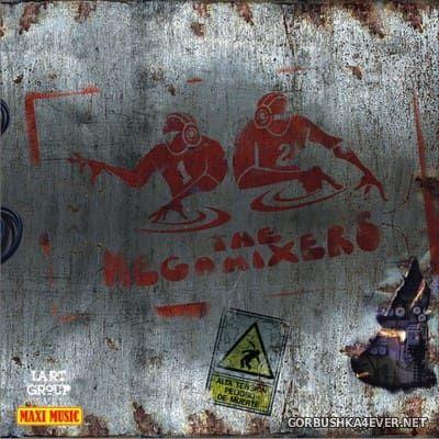 The Megamixers [2010]