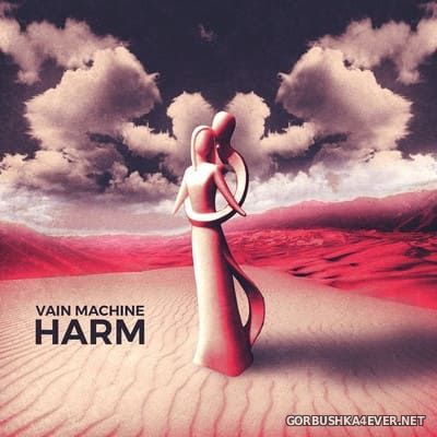 Vain Machine - Harm [2018]