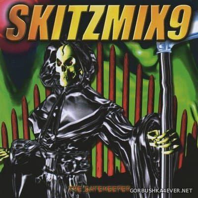 Skitzmix 9 [2001] Mixed By Nick Skitz