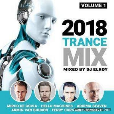 DJ Elroy - Trance Mix 2018.1