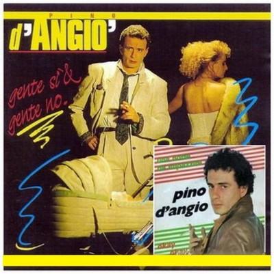 Pino D'Angio - Sunshine Blue [1985] / Gente Si' & Gente No [1988]