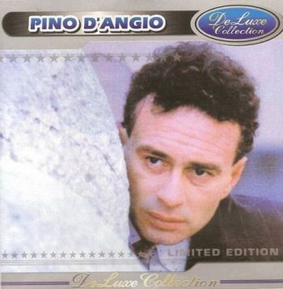 Pino D'Angio - Deluxe Collection [2002]