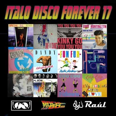 DJ Raul - ItaloDisco Forever Mix vol 17 [2011]