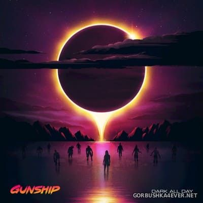 Gunship - Dark All Day [2018]