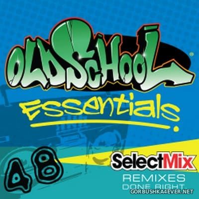 [Select Mix] Old School Essentials vol 48 [2018]