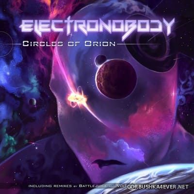ElectroNobody - Circles Of Orion [2017]