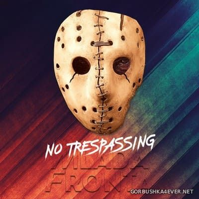 Mlada Fronta - No Trespassing [2018]