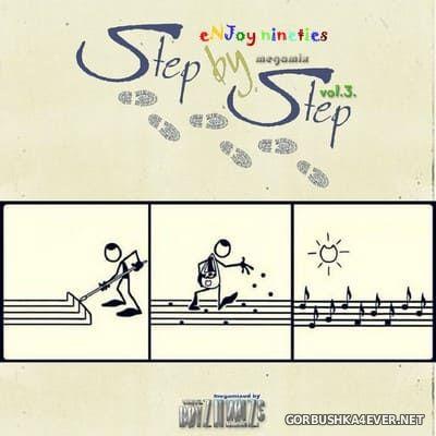 eNJoy Nineties - Step By Step Megamix vol 3 [2018] by Boyz-II-Noize