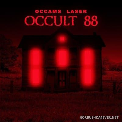 Occams Laser - Occult 88 [2018]