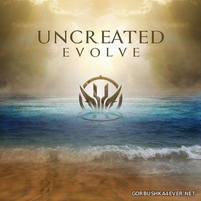 Uncreated - Evolve [2018]