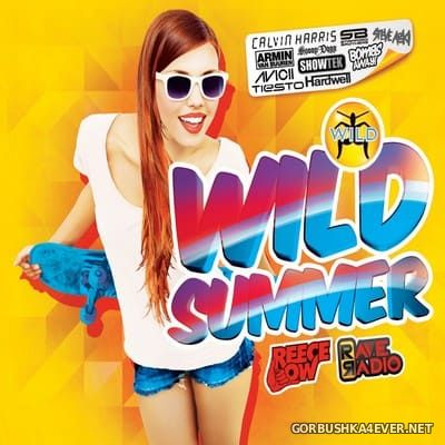 Wild Summer 2014 [2013] Mixed by Reece Low & Rave Radio
