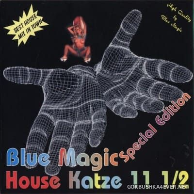 [Blue Magic] House Katze 11½ [2001]