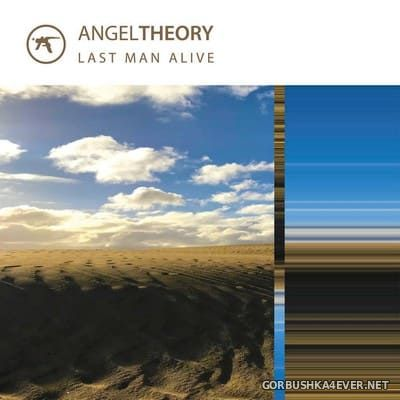 Angeltheory - Last Man Alive / Empty Worlds (Double Album) [2018]