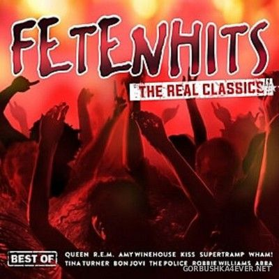 Fetenhits - The Real Classics (Best Of) [2018] / 3xCD