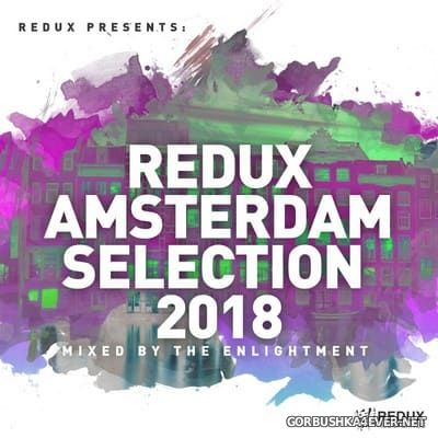 Redux presents Amsterdam Selection 2018 (Mixed by The Enlightment)