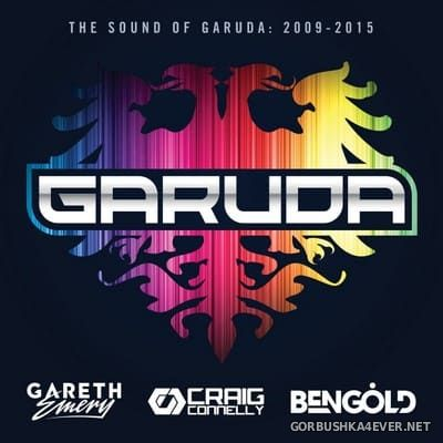 The Best Of Garuda 2009-2015 (Mixed by Gareth Emery, Craig Connelly, Ben Gold) [2015]