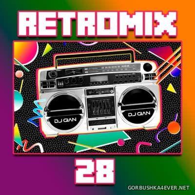 DJ GIAN - RetroMix vol 28 [2018] Rock Pop 80s