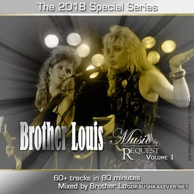 Brother Louis Request Mix vol 1 [2018]