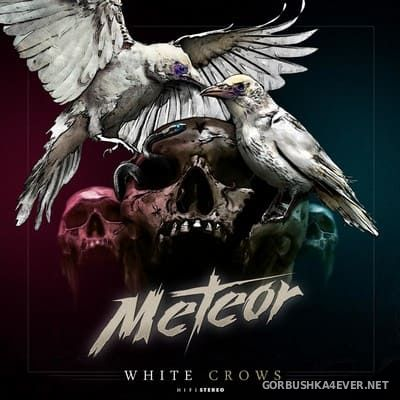 Meteor - White Crows [2018]