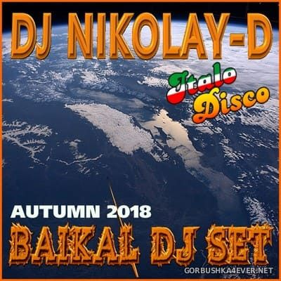 DJ Nikolay-D - Baikal DJ Set Autumn 2018