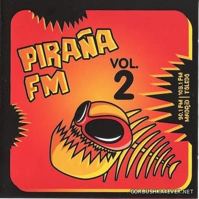 [Disco Imperio Corporation] Piraña FM vol 2 [2006]