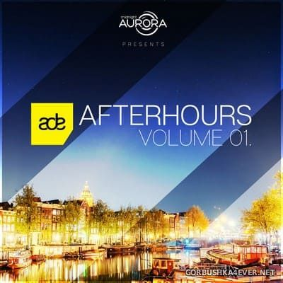 ADE Afterhours Volume 01 [2018]