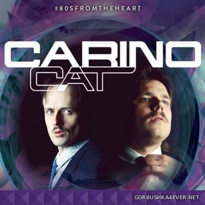Carino Cat - 80s From The Heart [2018]