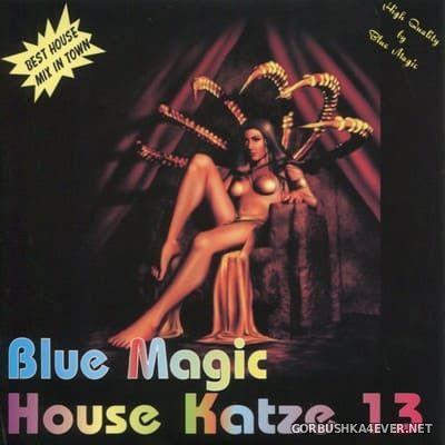 [Blue Magic] House Katze 13 [2001]