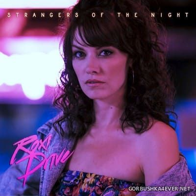 Roxi Drive - Strangers Of The Night [2018]