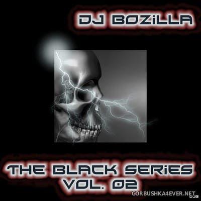 DJ Bozilla - The Black Series 02 [2008]