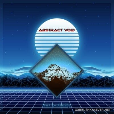 Abstract Void - Back To Reality [2018]