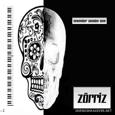 Zorriz - November Session 2018