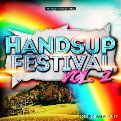 Andorfine Media presents Handsup Festival vol 2 [2017]